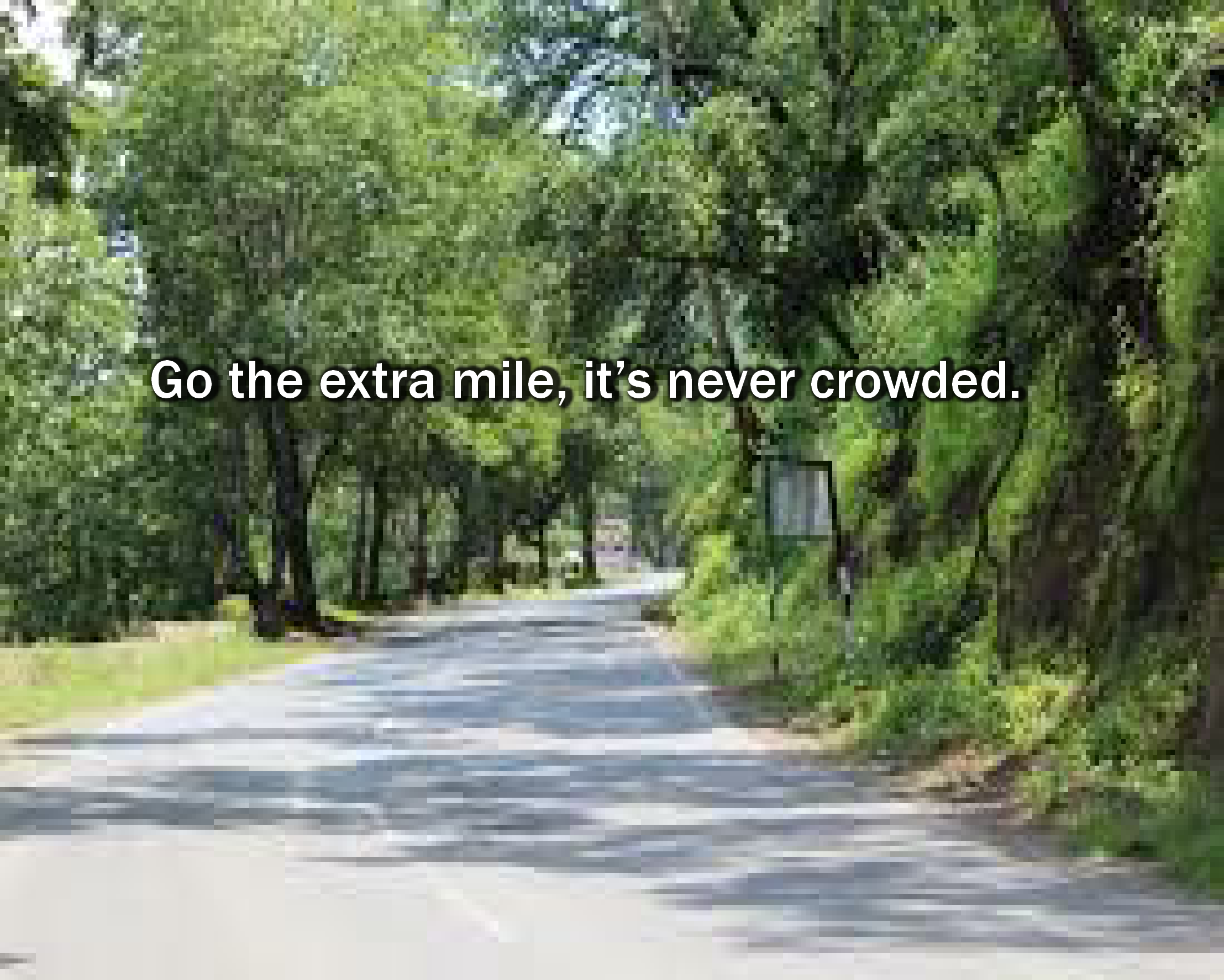 extra mile not crowded